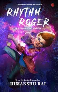 Rhythm Roger PDF by Himanshu Rai