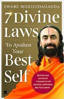 7 Divine Laws to Awaken Your Best Self By Swami Mukundananda PDF Book Free Download