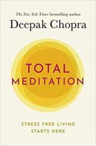 Total Meditation PDF By Deepak Chopra