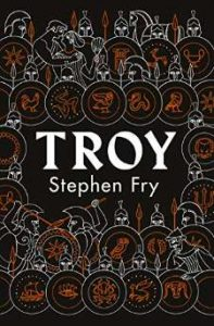 Troy Our Greatest Story Retold PDF