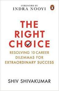 The Right Choice PDF By Shiv Shivakumar Book Download