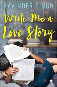 Write Me A Love Story by Ravinder Singh PDF