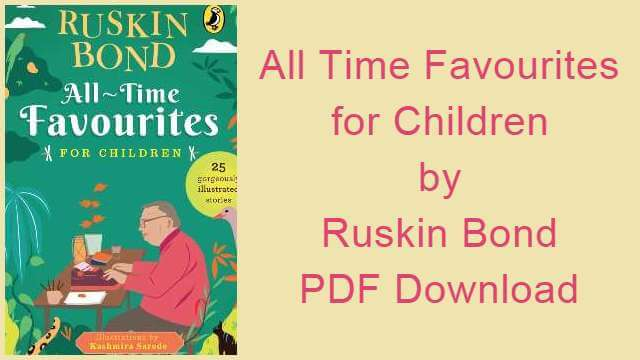 All Time Favourites for Children by Ruskin Bond PDF Download