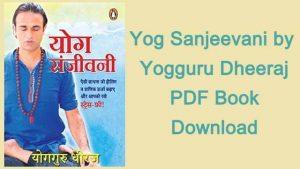 Yog Sanjeevani by Yogguru Dheeraj PDF