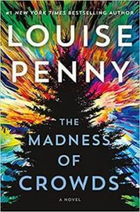 The Madness of Crowds by Louise Penny PDF